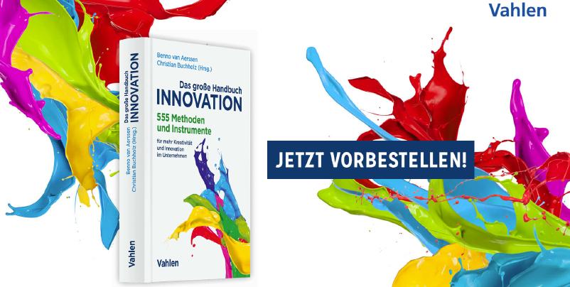 Ideenkultur jetzt auch gedruckt: Das große Handbuch der Innovation