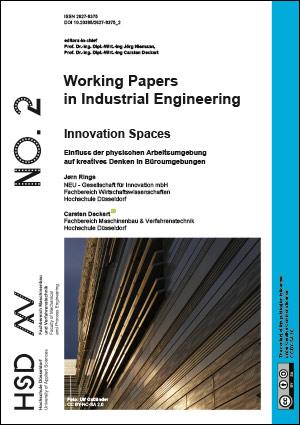 Hochschule Düsseldorf University Working Paper Untersuchung Studie Innovation Spaces Carsten Deckert Jørn Rings Einfluss der Arbeitsumgebung auf kreatives Denken Wissenschaft Kreativraum New Work Creative Space Download