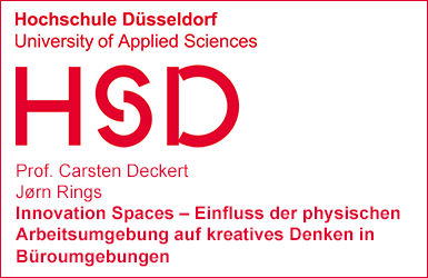 Hochschule Düsseldorf University Working Paper Untersuchung Studie Innovation Spaces Carsten Deckert Jørn Rings Einfluss der Arbeitsumgebung auf kreatives Denken Wissenschaft Kreativraum New Work Creative Space